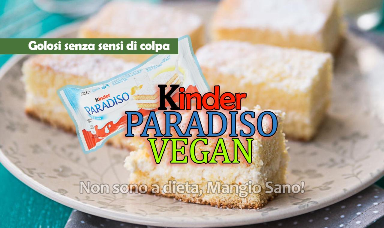 Ricetta Torta Kinder Paradiso Vegan.Kinder Paradiso Versione Vegan